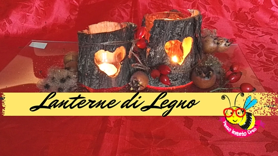 centrotavola in legno, wood bark lantern heart tabletop